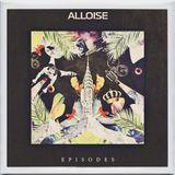 episodes for alloise (full album)