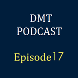 DMT Podcast, Episode 17: Comic con special and over to you.