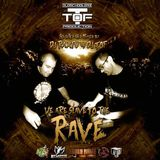 WE ARE SLAVE TO THE RAVE - DJ TOF vs DJ RAXFU