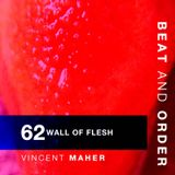 62 - Wall of Flesh