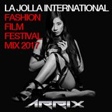 La Jolla International Fashion Film Festival 2017 Mix