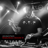 James Aguirre Presents : Simply House Episode 10