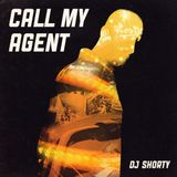 SHORTY - CALL MY AGENT (2012)