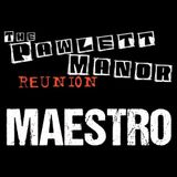 Maestro Live at The Pawlett Manor Reunion 2017