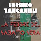 La febbre del Sabato Sera - Lorenzo Tanganelli (Live Set)