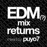 151024 EDM(?)mix returns