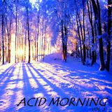 Acid Morning Session vol.III - mixed by Antonio Valente