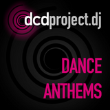 DCD Project - Dance Anthems