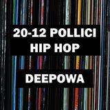 20-12 Pollici Hip Hop