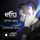 On My Way #020 - Efra Guest Mix