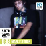 Naked Records Podcast 038 mixed by MARC ELEANOR