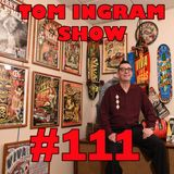 Tom Ingram Show #111 - Recorded LIVE from Rockabilly Radio Feb 24th