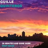 Guille Quinteros - 20 Minutes and Some more Deep House