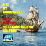 Deep Planet Treasure Island Edition ][ Mix by Groovelock