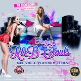 DJ DOTCOM_PRESENTS_BLAZING R&B SOULS_MIX_VOL.4 (PLATINUM SERIES)