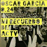 Oscar Garcia 0.24 (Mi Recuerdo de un Domingo Noche en ACTV)