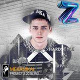 Mekanikal — Project Z 2016 Mix