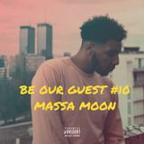 BE OUR GUEST #10 - MASSA MOON