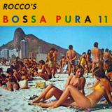 Rocco's Bossa Pura 11