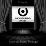 Underground Parter presents Mise en Scene Podcast WEEK13 - Guest mix INJI