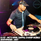 DJ EZ & Viper, Juiceman, Dappa, Champagne Bubblee - Live at Sidewinder 2001