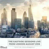 The Eastside Sessions Live From London - Aug 2018