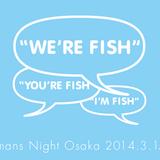 2014.03.15 FISHMANS NIGHT OSAKA MIX