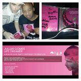 Jullian Gomes - Late Dreamer Album (mixed by Kiyo To)