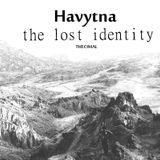 Havytna the Lost Identity