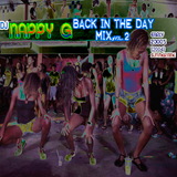 dj NAPPY G-Back In The Day Mix Vol.2 (SUMMER SATURDAYS)