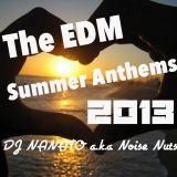 The EDM Summer Anthems 2013