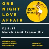 One Night Love Affair March 2016 (Promo Mix)