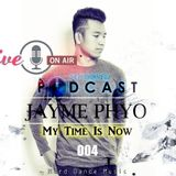 Jayme Phyo - My Time Is Now (004)[HDM]