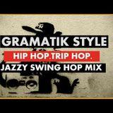 Groove Companion -  Jazz Hip Hop VS Trip Hop ''Gramatik Style''