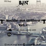 Nothin' But Drillerz Vol. 1