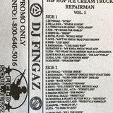 DJ FINGAZ - Hip Hop Ice Cream Truck Repair Man !  - 1996