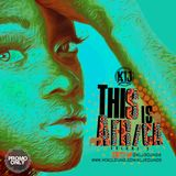 KLJ SOUNDS PRESENT THIS IS AFRICA VOL2 (2014-2015 AFRO MIX)