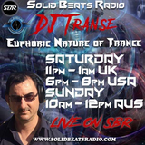 DJ TRANSE EUPHORIC NATURE OF TRANCE LIVE MIX 25 NOV 2018 SOLID BEATS RADIO
