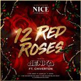 12 Red Roses - Jenko Ft. Chiverton