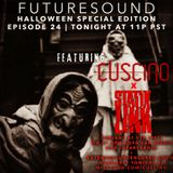 FutureSound | Episode 024 - HALLOWEEN EDITION: CUSCINO x Statik Link