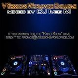 V Sessions Worldwide Exclusive #029 Mixed by DJ Ives M & Dave Cold Exclusive Guest Mix