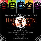 DJ EDU - HALLOWEEN SET MIX PARTY I