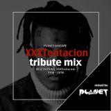 Rest In Peace XXXTentacion - #XXXTentacionTributemix // Instagram : djplanet_jp