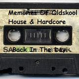 Memories Of Oldskool House & Hardcore - Back In The Day