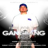 Thomas Handsome - Here For The Gangbang Radio 3