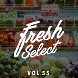 Fresh Select Vol 55 feat Bluestaeb | Jazzanova | Anderson .Paak | The Internet | Khruangbin and more