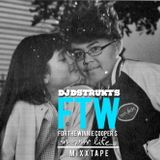 DJ Dstrukt - For The Winnie Cooper's In Your Life... Mixxtape