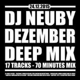 DJ Neuby - Dezember Deep Mix 2015