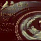 Club Mix - Kosta Ovski (September 26, 2013)