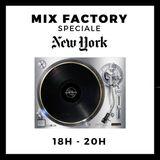 Mix Factory - 25/01/2016 - New-York City biiiitch